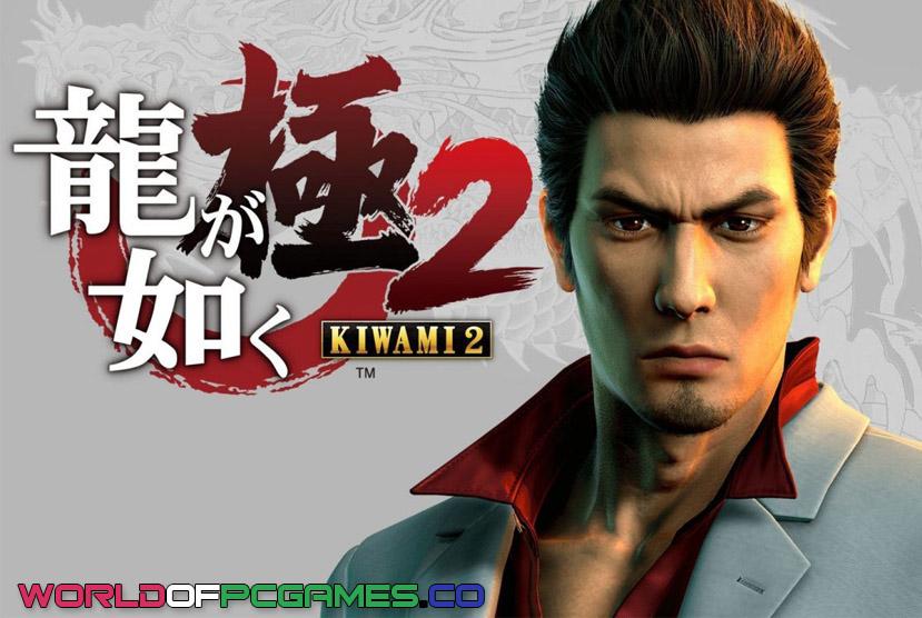 Yakuza Kiwami 2 Free Download PC Game By Worldofpcgames.co