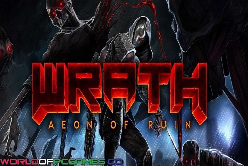 Wrath Aeon Of Ruin Free Download By Worldofpcgames