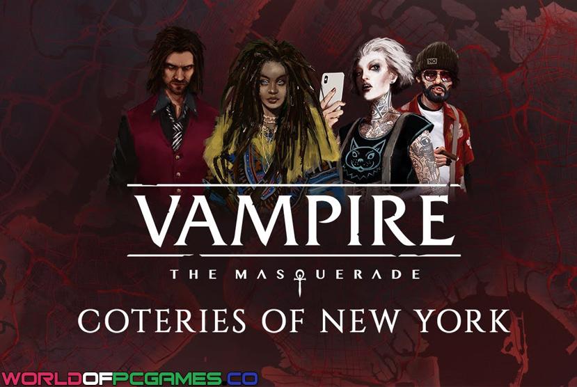 Vampire The Masquerade Coteries Of New York Descarga gratuita Por Worldofpcgames
