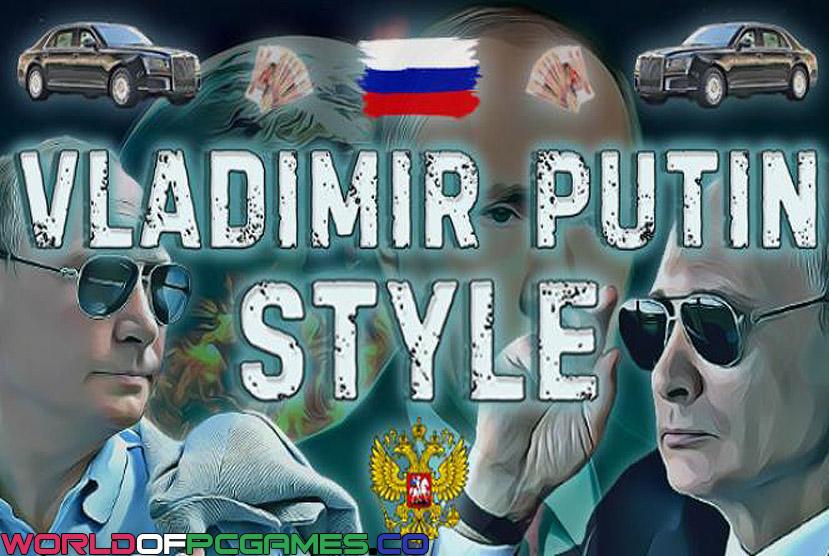 Vladimir Putin Style Descarga gratuita Por Worldofpcgames