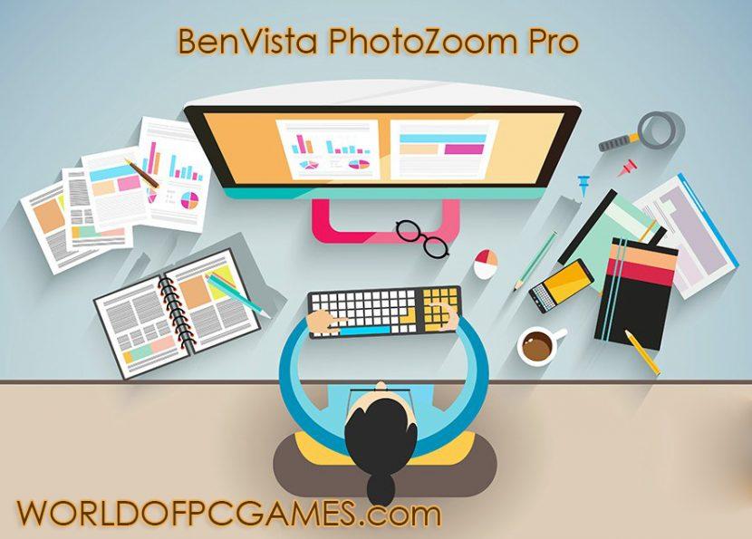 BenVista PhotoZoom Pro Free Download Latest By Worldofpcgames.com