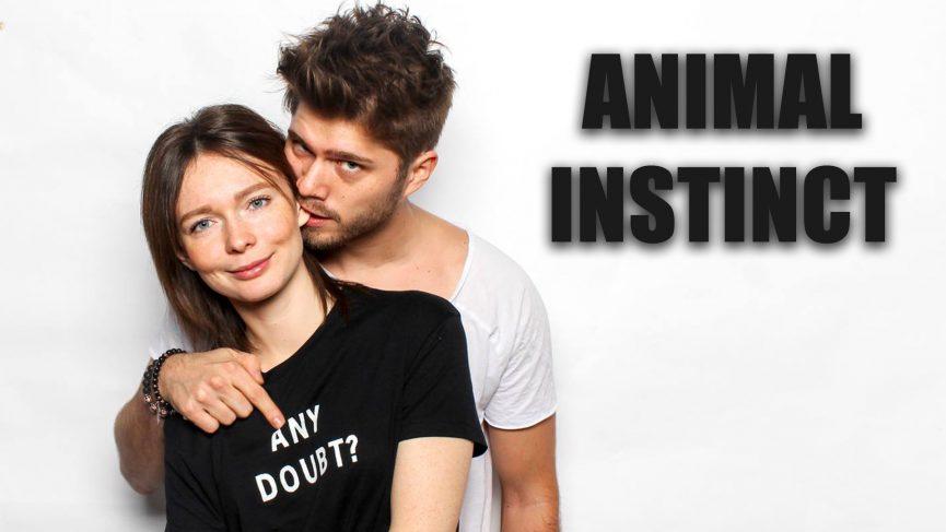 Verlass dich auf deinen animalischen INSTINKT und lass los