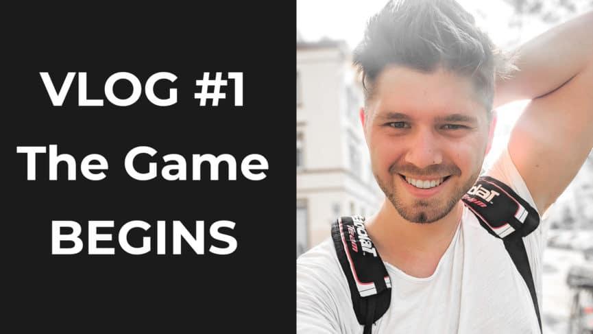 Vlog 1 - The Game Begins