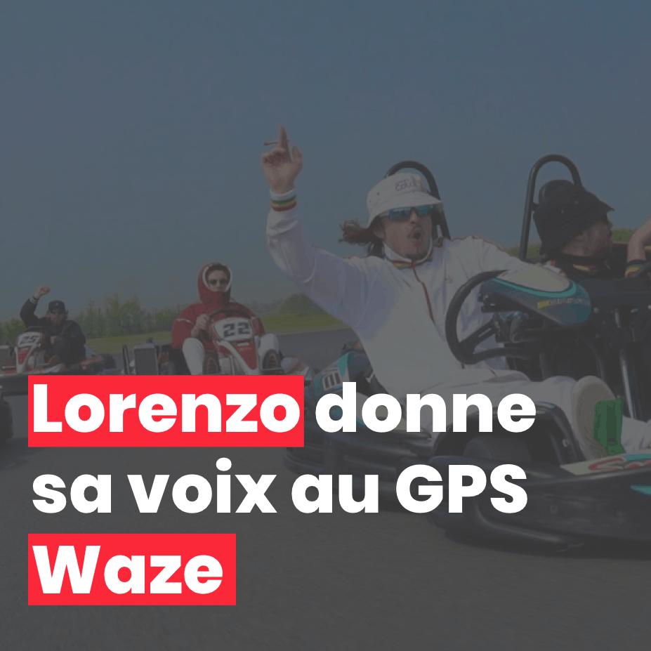 Lorenzo donne sa voix au GPS Waze