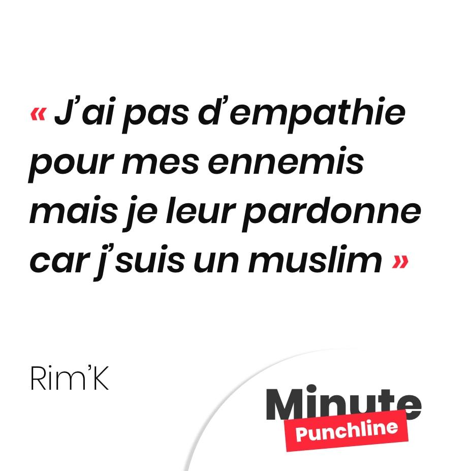 J'ai pas d'empathie pour mes ennemis mais je leur pardonne car j'suis un muslim