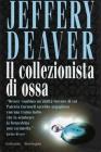 Il collezionista di ossa, di Jeffery Deaver