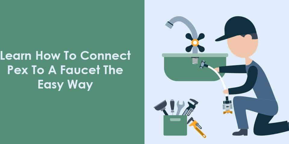 how to connect a pex to a faucet