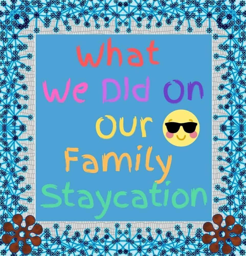 Make an album about your staycation.