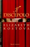 Il discepolo, di Elizabeth Kostova