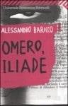 Omero, Iliade, di Alessandro Baricco