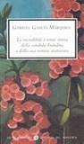La incredibile e triste storia della candida Erendira e della sua nonna snaturata, di Gabriel García Márquez