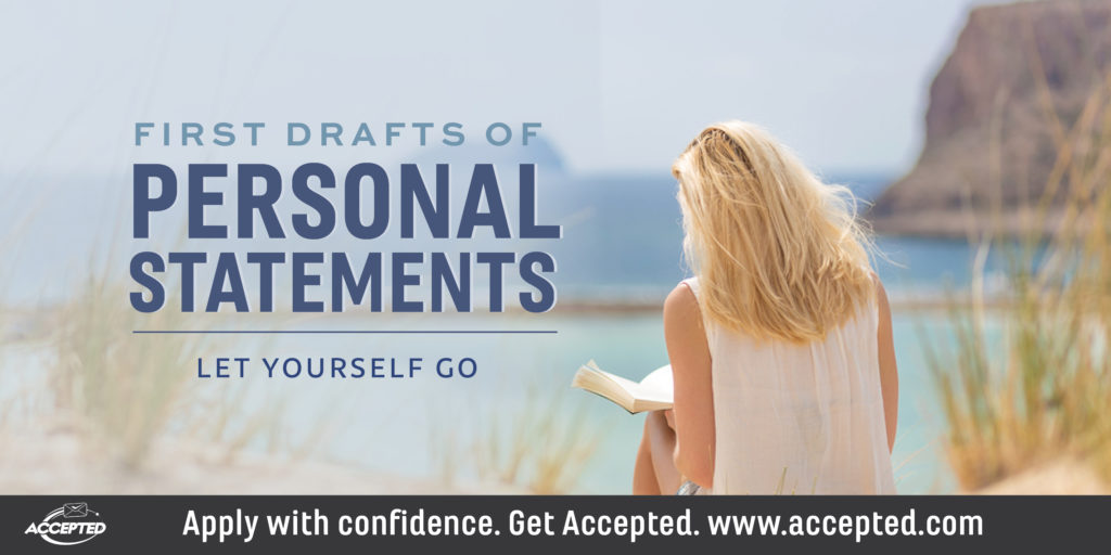First Drafts of Personal Statements: Let Yourself Go