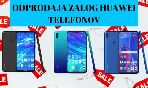 Nore cene! dokončna odprodaja zalog Huawei telefonov