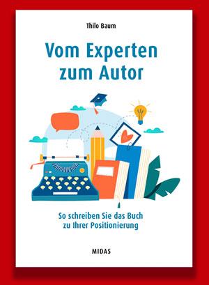 Vom Experten zum AutorDas Buch zum Bücherschreiben