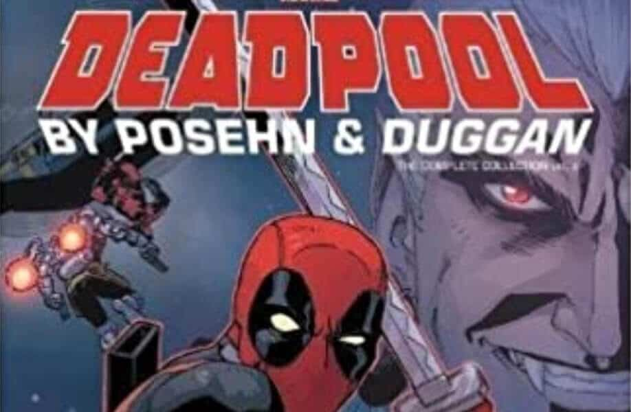Deadpool: The Gerry Duggan and Brian Posehn Run