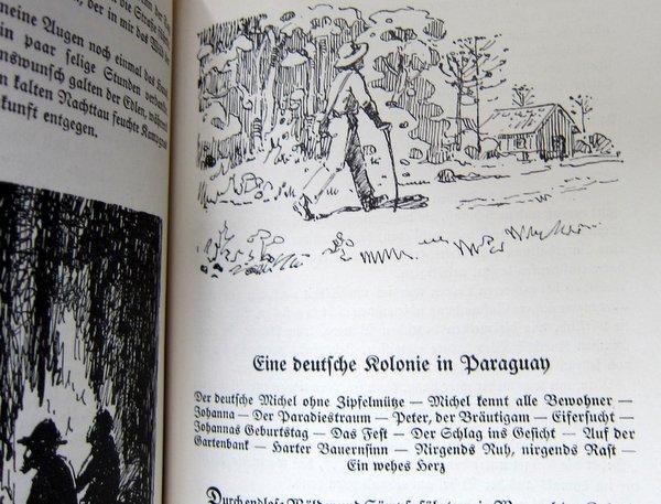An Lagerfeuern deutscher Vagabunden - eine deutsche Kolonie in Paraguay