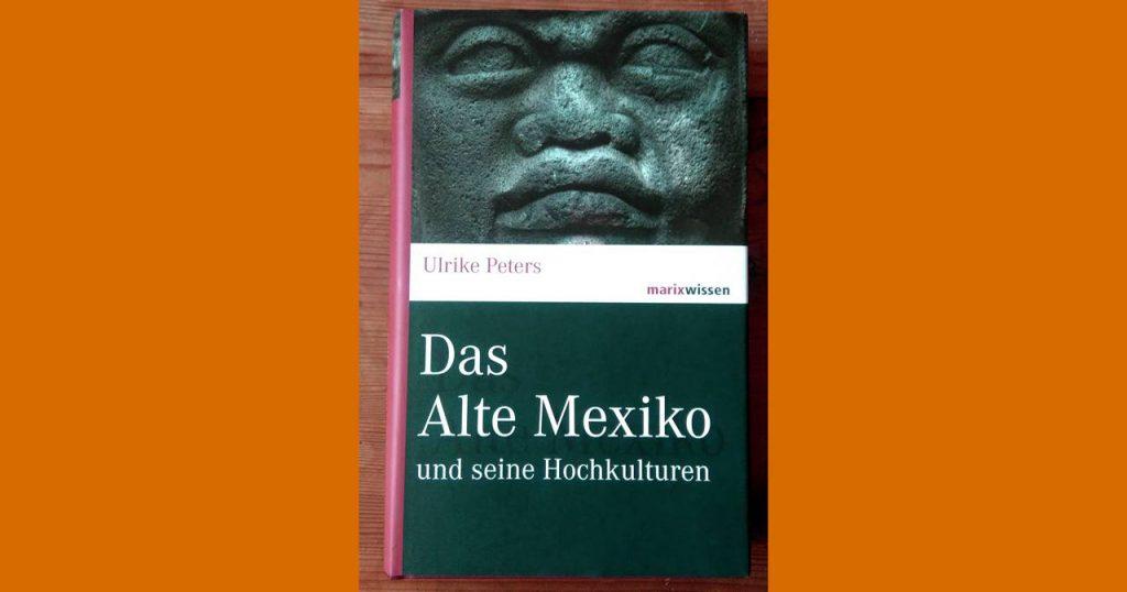 Buch Titlbild Das Alte Mexiko und seine Hochkulturen