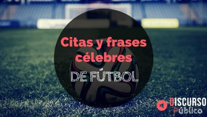 Citas y frases célebres sobre el fútbol