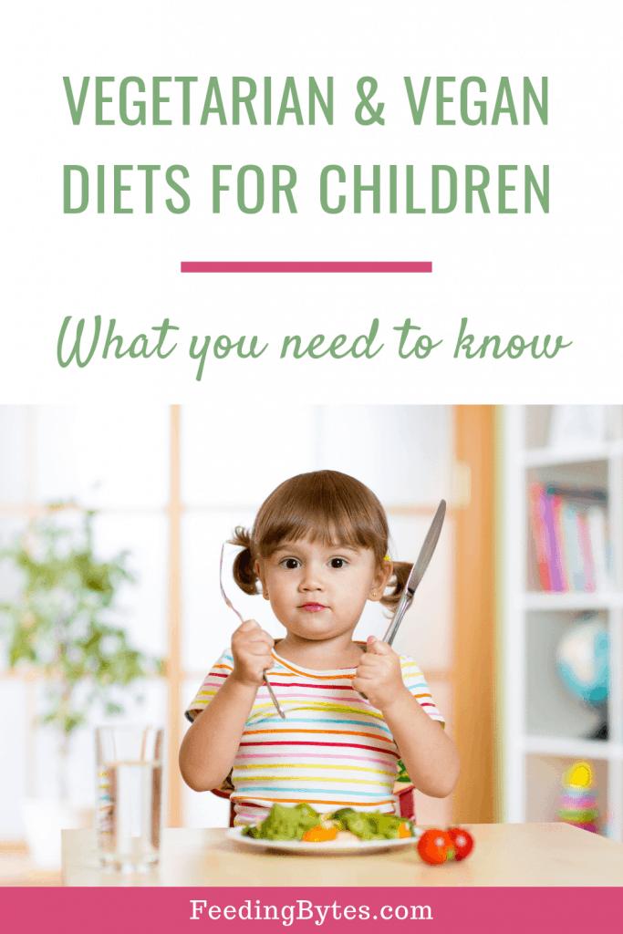 Vegetarian and vegan diets for children - feeding bytes