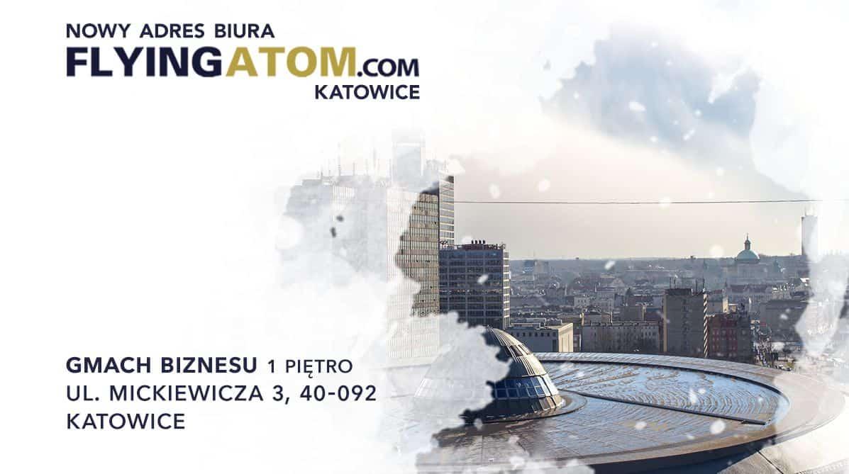 Nowy adres biura FlyingAtom Katowice