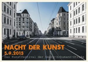 Die Nacht der Kunst am Samstag 5.9.2015 ab 16:00 Uhr auf der Georg-Schumann-Straße in Leipzig
