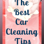 Make your car look like new with these car cleaning tips. You don't need to take your car to be cleaned you can do it yourself and make an amazing job of it too! Fall in love with your clean car once more! #carhacks #carcleaning #carcleaningtips