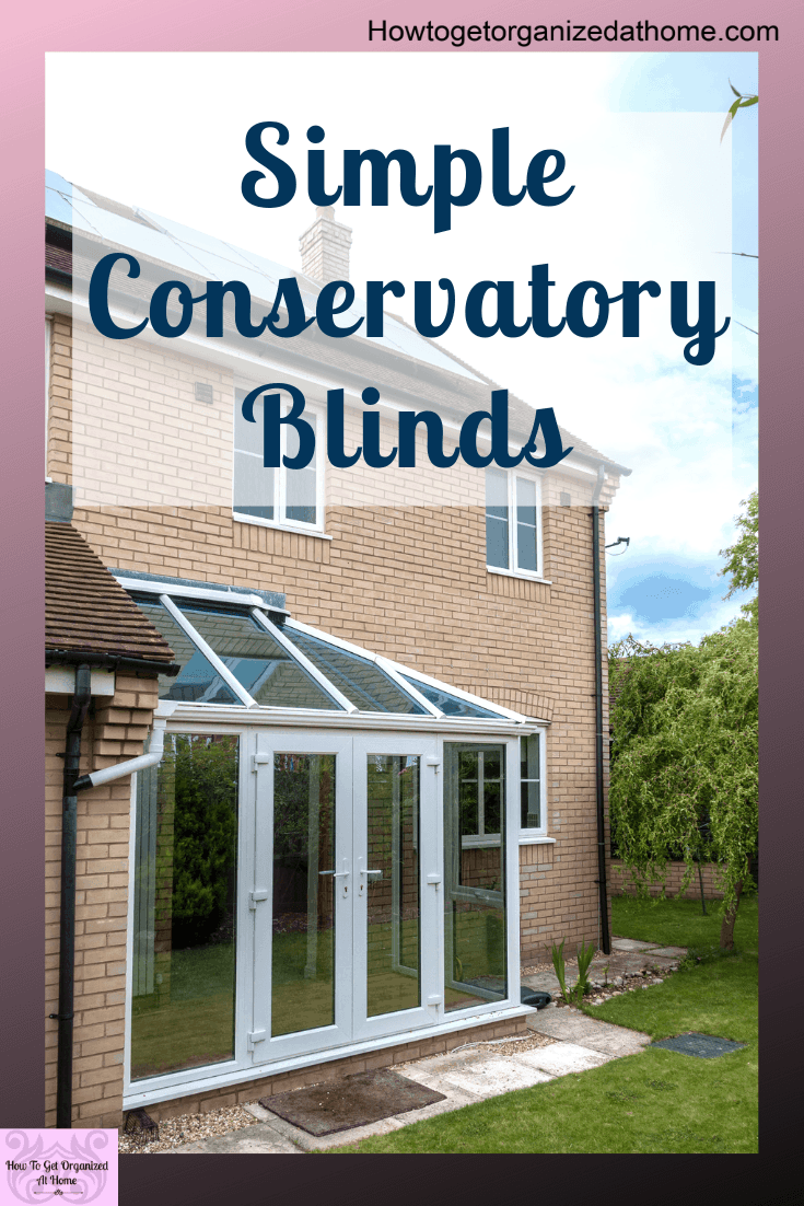 Get the perfect conservatory blind that doesn't damage your frames or your windows. No more sunglasses in the summer or avoiding the room as it's too hot! Enjoy your conservatory all year round. #ad #conservatory #blinds
