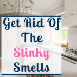 Does your kitchen smell? Do you worry about having a stinky kitchen? Here are 25 tips to ensure your kitchen will smell fresh all the time. Learn how to get rid of the smells so they never come back. #kitchen #stinkykitchen #smells