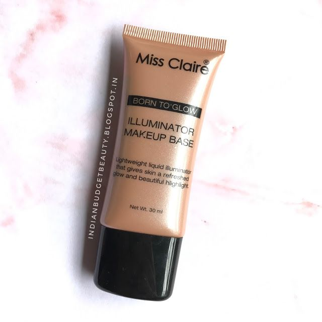 Miss Claire Born To Glow Illuminator Makeup Base review