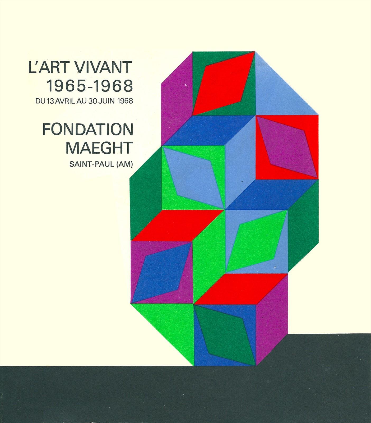 L'Art Vivant 1965-1968. Crédit photo: © Le Yaouanc