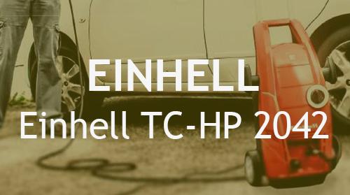 Hidrolimpiadora Einhell TC-HP 2042 – Opiniones y Análisis