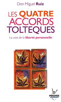 Livre Développement Personnel Les quatre accords toltèques Don Miguel Ruiz