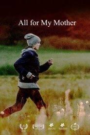 Wszystko dla mojej matki
