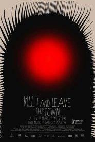 Zabij to i wyjedz z tego miasta