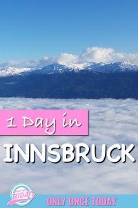 1 day in Innsbruck Austria
