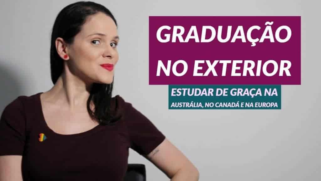 bolsas para fazer faculdade no exterior bruna amaral partiu intercambio bolsas de graduação no exterior