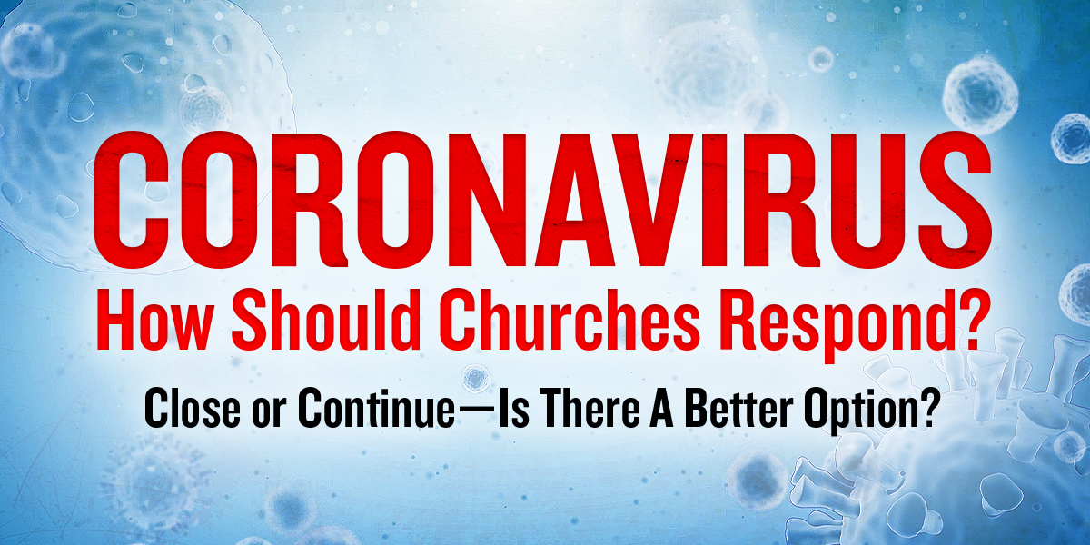 Coronavirus: How Should We Respond?