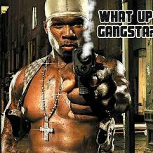 50 Cent What Up Gangsta