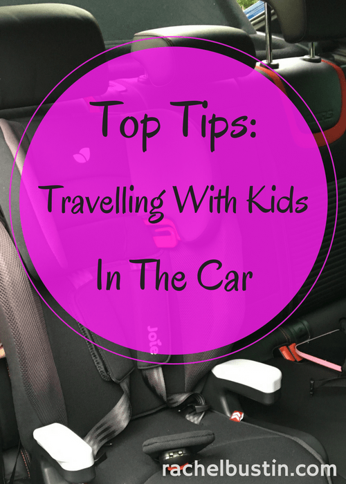 Top Tips- Travelling with kids in the car