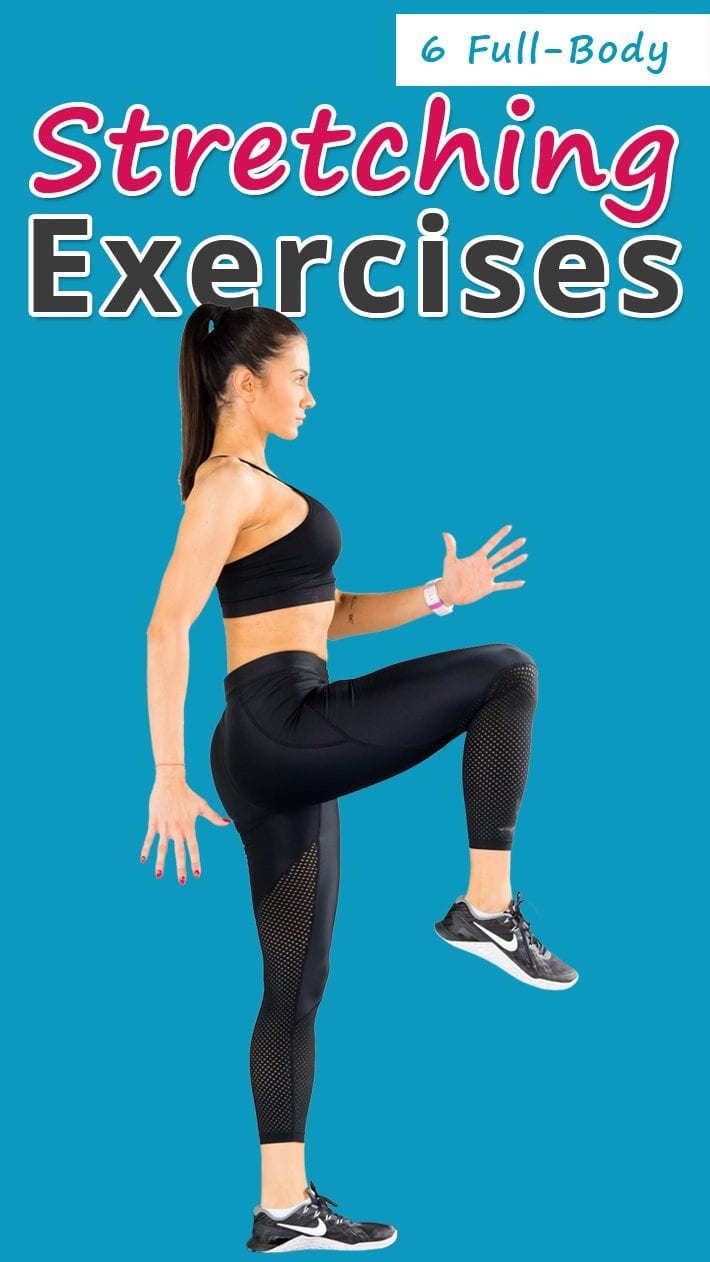 6 Full-Body Stretching Exercises
