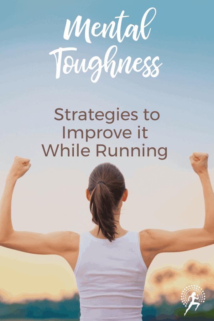 Improve mental toughness while running; #running #runningtips #mentalstrength #fitness #runningglow