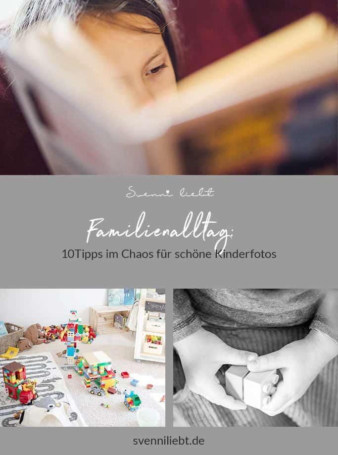 Merke dir die Tipps für schöne Kinderfotos im Familienalltag mit Chaos