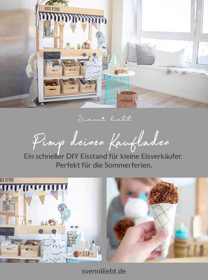 Pimp deinen Kaufladen - DIY Eisdiele für kleine Eisverkäufer bei Pinterest merken