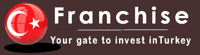Franchise in Turkey – الفرانشايز في تركيا