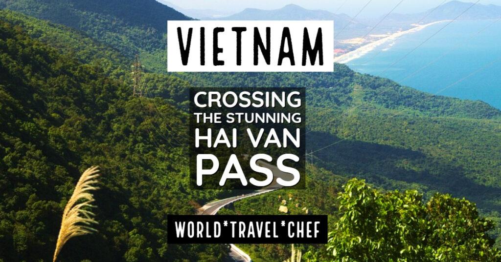 Hai Van Pass Vietnam
