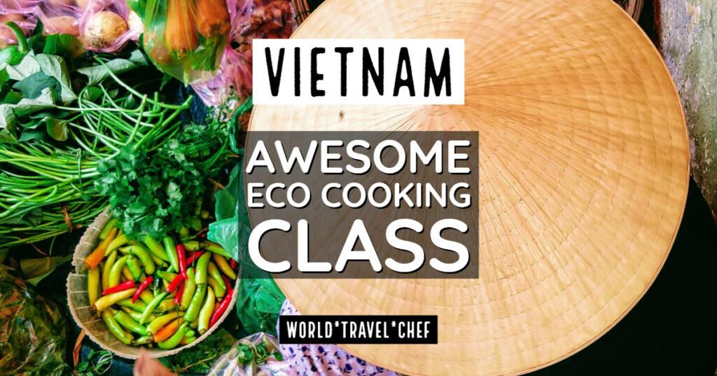vietnam Hoi An Eco Cooking Class