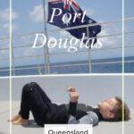 Things to Do in Port Douglas Queensland Australia