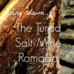 The Turda Salt Mine Romania