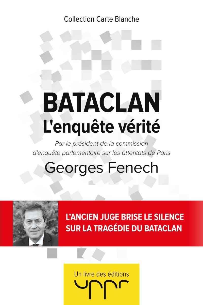Bacalan - L'enquête vérité Georges Fenech
