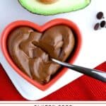 Pinterest image of chocolate avocado pudding with text overlay